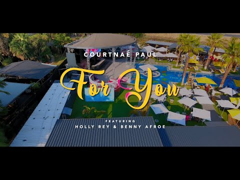 Courtnaé Paul - For You (Official Music Video) ft Holly Rey & Benny Afroe